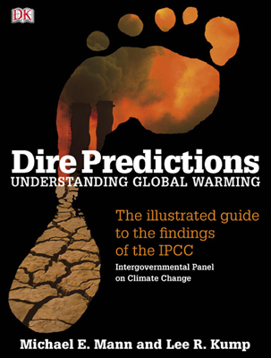 Dire Predictions Understand Global Warming